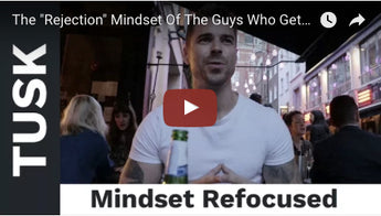 "The ""Rejection"" Mindset Of The Guys Who Get Laid The Most (Daygame Tips)"