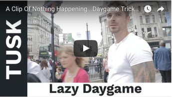 A Clip Of Nothing Happening...Daygame Tricks, Mindsets and Time Killing ;-) (Daygame Tips)
