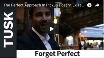 The Perfect Approach In Pickup Doesn't Exist (Daygame Tips)