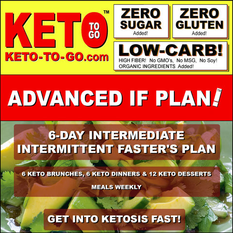 6-DAY INTERMEDIATE INTERMITTENT FASTER'S PLAN (6 Keto Brunches, 6 Keto Dinners & 12 Keto Dessert-meals weekly)