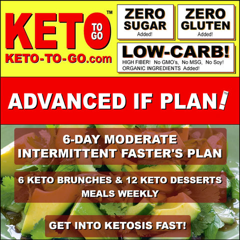 6-DAY MODERATE INTERMITTENT FASTER'S PLAN (6 Keto Brunches & 12 Keto Dessert-meals weekly)