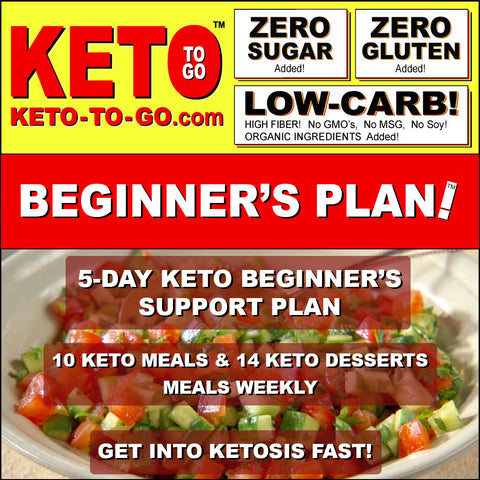 5-DAY KETO BEGINNERS SUPPORT PLAN (10 Keto Meals & 14 Keto Dessert-meals weekly)