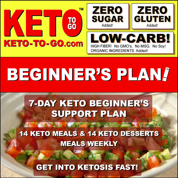 7-DAY KETO BEGINNER'S PLAN (14 Keto Meals & 14 Keto Dessert-Meals) 12-18 Net Carbs Daily