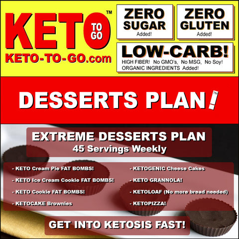 EXTREME DESSERTS PLAN (45 Servings weekly)