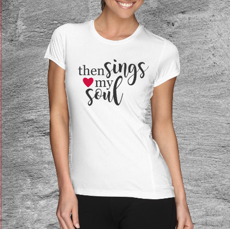 Then Sings My Soul Tee