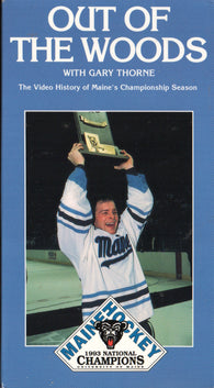Out of the Woods 1993 NCAA Maine Black Bears Championship Team VHS Tape Paul Kariya Garth Snow