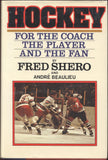 1979 Hockey For The Coach The Player And The Fan Book Fred Shero New York Rangers