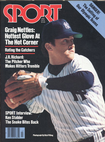 July 1979 Sport Magazine J. R. Richard Graig Nettles Ken Stabler Ellis Valentine Rating the Catchers