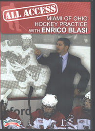 All Access Hockey Practice with Enrico Blasi, former Miami of Ohio Head Coach; 2009 national runner-up; 2 Frozen Four appearances; 2010 College Hockey News and CollegeHockey247.com National Coach of the Year