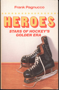 1985 Heroes Stars of Hockey's Golden Era Book Ed Westfall Gordie Howe Bobby Hull Andy Bathgate