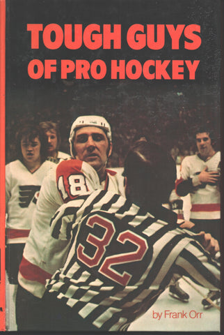 1974 Tough Guys of Pro Hockey Book Gordie Howe Bobby Clarke Tim Horton Stan Mikita