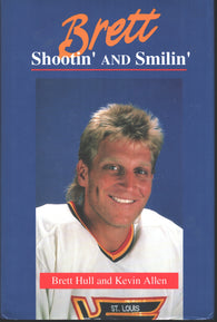 1991 Brett Hull Shootin and Smilin Book St. Louis Blues Calgary Flames