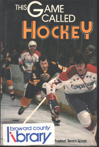 1978 This Game Called Hockey Book Great Moments in the World's Fastest Team Sport Bobby Orr