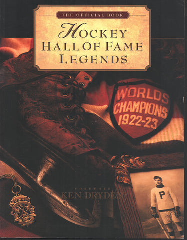 1993 The Official Hockey Hall of Fame Legends Book Ken Dryden Bernie Parent Guy Lafleur