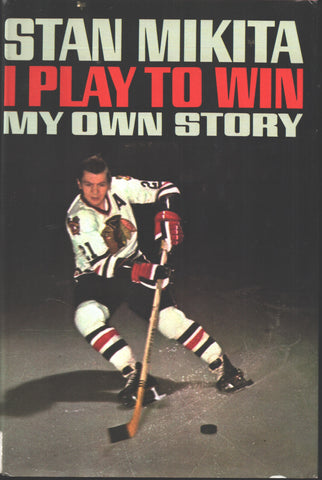 1969 Stan Mikita I Play to Win My Own Story Book Chicago Blackhawks Bobby Hull