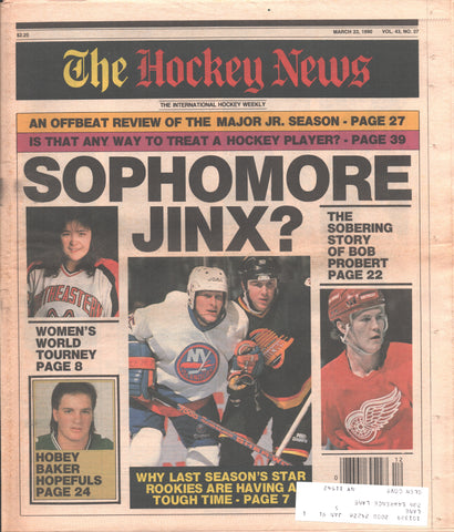 March 23, 1990 The Hockey News Vol. 43 No. 27 Bob Probert Sophomore Jinx Women's Worlds