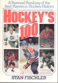 1984 Hockey's 100 Book by Stan Fishler A Personal Ranking of the Best Players in Hockey History
