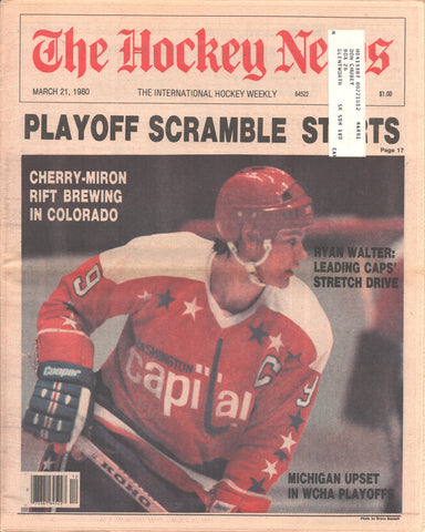 March 21, 1980 The Hockey News Vol 33 No 25  Ryan Walter Don Cherry Paul Holmgren Mike Bossy