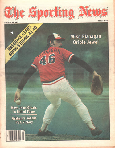 August 18, 1979 The Sporting News Vol 188 No 7 Willie Mays Mike Flanagan Lynn Swan