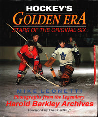 Hockey's Golden Era, Stars of the Original Six Hardcover – 1993 Johnny Bower Jean Beliveau Tim Horton