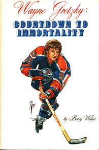 Wayne Gretzky NHL Hockey Book: Countdown to Immortality Paperback – 1982 Edmonton Oilers