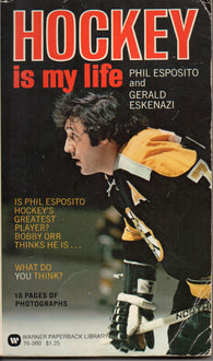 Hockey Is My Life Phil Esposito Boston Bruins NHL Book Gerald Eskenazi Chicago Blackhawks Bobby Orr