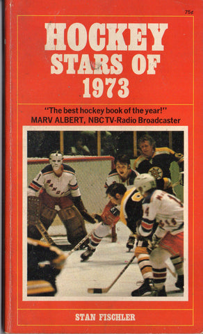 NHL Hockey Stars of 1973 Book Stan Fischler Ken Dryden Yvon Cournoyer Bobby Orr Brad Park