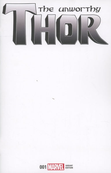 UNWORTHY THOR #1 COVER VARIANT C BLANK FOR SKETCH