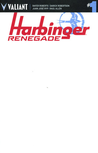 HARBINGER RENEGADES #1 CVR F BLANK FOR SKETCH VARIANT