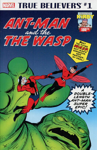 TRUE BELIEVERS KIRBY 100TH ANTMAN & THE WASP #1