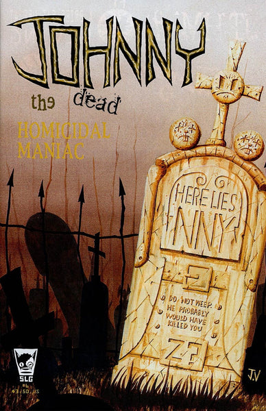 JOHNNY THE HOMICIDAL MANIAC #6 NEW PTG