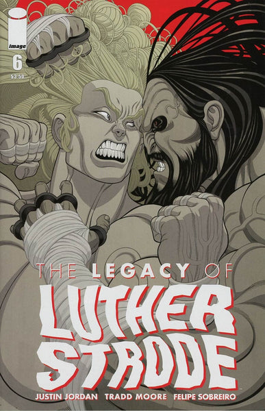 LEGACY OF LUTHER STRODE #6 OF 6 1st PRINT COVER