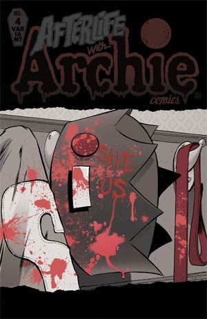 Afterlife With Archie #4 Cover B Variant Tim Seeley Cover