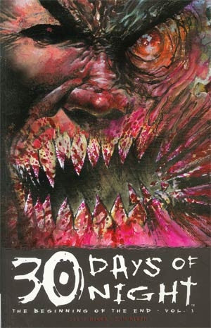 30 Days Of Night Ongoing Vol 1 Beginning Of The End TP