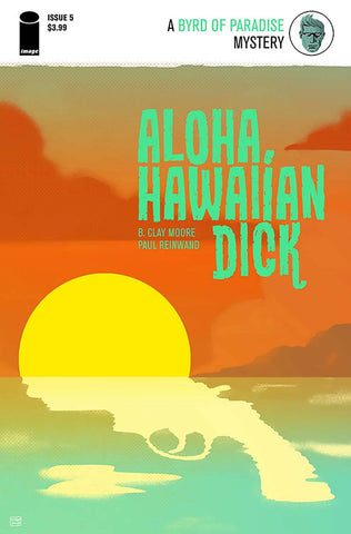 ALOHA HAWAIIAN DICK #5 1st PRINT COVER