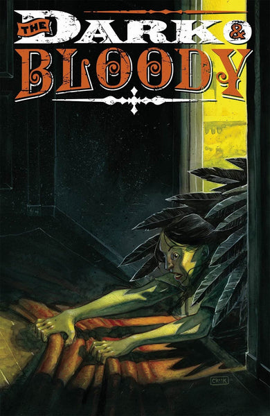 DARK & BLOODY #4 1st PRINT COVER