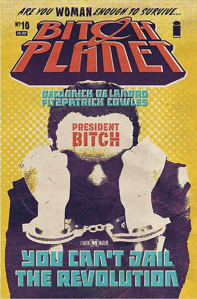 BITCH PLANET #10 1st PRINT COVER