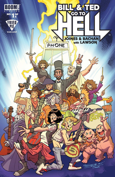 BILL & TED GO TO HELL #1 FRIED PIE VARIANT