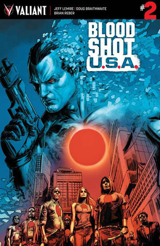 BLOODSHOT USA #2 COVER A BRAITHWAIRE