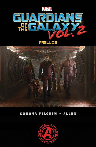 MARVELS GUARDIANS OF THE GALAXY VOL 2 #2 PRELUDE MOVIE
