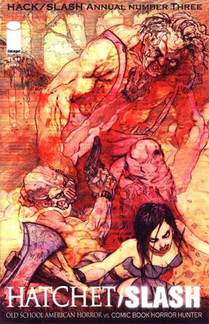 Hack Slash Annual 2011 Hatchet Slash #1 Cover B