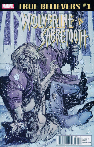 TRUE BELIEVERS WOLVERINE VS SABRETOOTH #1