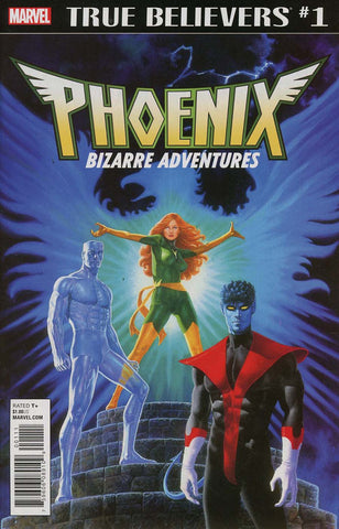 TRUE BELIEVERS PHOENIX BIZARRE ADVENTURES