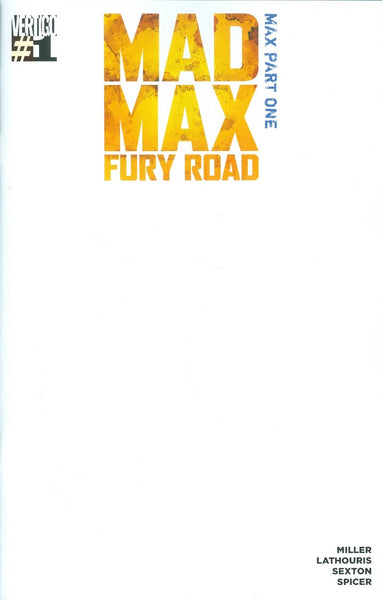 MAD MAX FURY ROAD MAX # 1 Variant Blank Cover