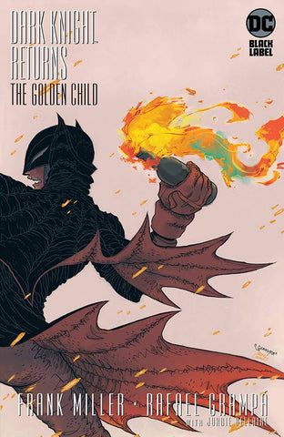 DARK KNIGHT RETURNS THE GOLDEN CHILD #1 RAFAEL GRAMPA VAR ED