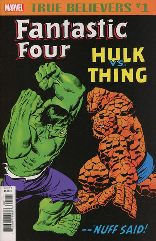TRUE BELIEVERS FANTASTIC FOUR HULK VS THING #1