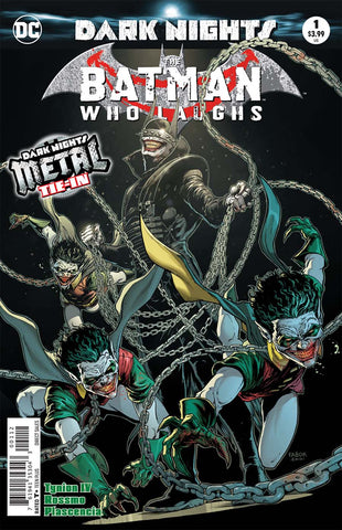 BATMAN WHO LAUGHS #1 2ND PTG (METAL)