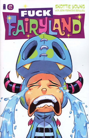 I HATE FAIRYLAND #17 F*CK (UNCENSORED) FAIRYLAND VAR (MR)