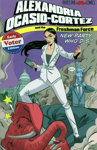 ALEXANDRIA OCASIO CORTEZ & FRESHMAN FORCE WHO DIS C2E2 ONE SHOT