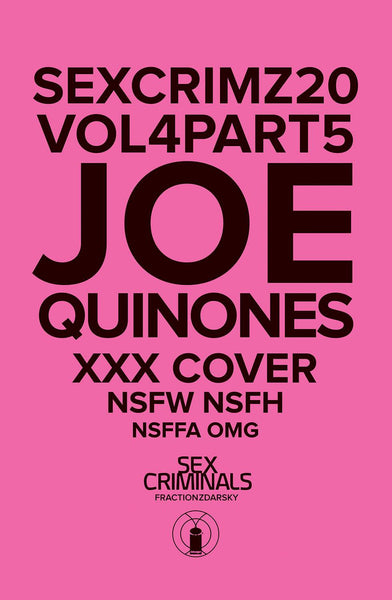 SEX CRIMINALS #20 XXX JOE QUINONES VAR